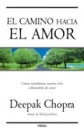 deepak chopra camino hacia el amor