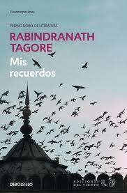 rabindranath tagore Mis recuerdos